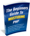 Thumbnail The Beginners Guide To Mastering PHP With PLR