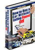 How To Buy a Car Without Getting Ripped off With PLR