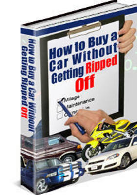 Product picture How To Buy a Car Without Getting Ripped off With PLR
