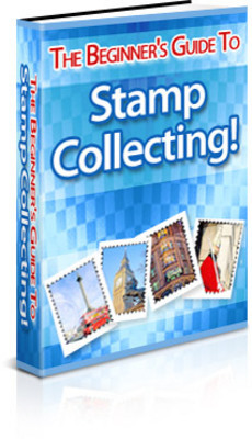 Product picture The Beginners Guide to Stamp Collecting With PLR + BONUS