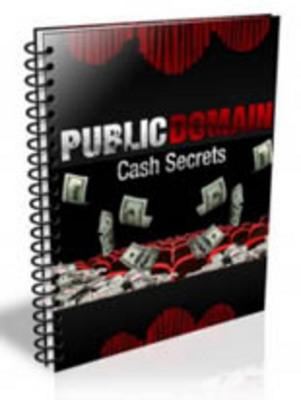 Product picture Public Domain Cash Secrets With PLR + BONUS